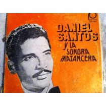 Disco Acetato De: Daniel Santos & Sonora Santanera 3 Discos