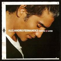 Cd Alejandro Fernandez, Viento A Fav. Nuevo Excelente Estado