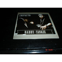 Daddy Yankee - Cd Single - Impacto * Bim