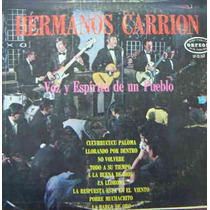 Rock Mexicano.hermanos Carrion, Voz Y Espiritu De Un Pueblo