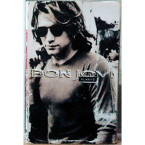 Bon Jovi Always Casette Single Importado, Raro 1994