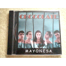Cd Chocolate - Mayonesa - Cd