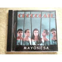 Cd Chocolate - Mayonesa - Cd