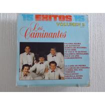Los Caminantes - 15 Exitos, Vol. 2