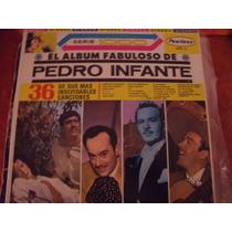 Lp El Album Fabuloso De Pedro Infante, Envio Gratis