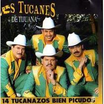 Cd De Los Tucanes De Tijuana:14 Tucanazos Bien Picudos 1996