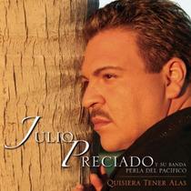 Cd Julio Preciado Y Su Banda Envio,lector Usb Gratis Sp0