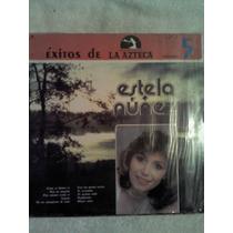 Excelente Disco Acetato De: Estela Nuñez