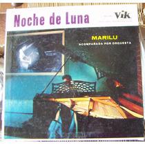 Bolero, Marilu Y Su Orquesta, Noche De Luna, Lp 12´,