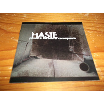 Haste - Pursuit In The Face Of Consequence Cd Imp 1999 Mdisk