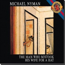 Opera Nyman - The Man Who Mistook His Wife For A Hat 1cd Sp0