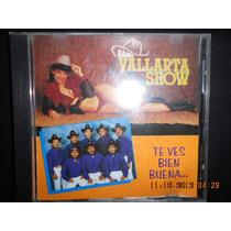¡banda Vallarta Show! Te Vez Bien Buena Cd. Seminuevo$ 120