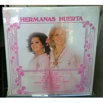 Hermanas Huerta Lp Nuevo Tipo Las Palomas Irma Serrano