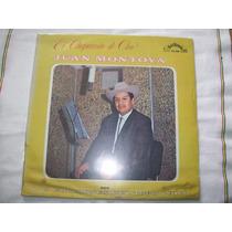 Juan Montoya Con Los Gorriones Del Topo Chico. Disco L.p.