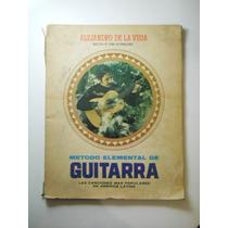 Metodo Elemental De Guitarra A De La Vega Envio Gratis+