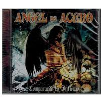 Angel De Acero - Comprando Tu Infierno