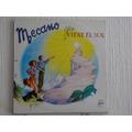 Mecano - Ya Viene El Sol