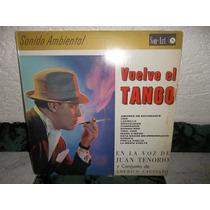 Lp Juan Tenorio Y Conj - Vuelve El Tango / Vinilo Mb Estad