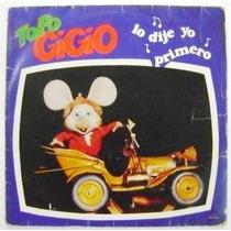 Topo Gigio Lo Dije Yo Primero 1 Disco Lp Acetato