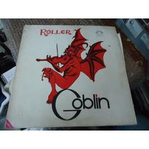 Goblin - Lp De . 12, De 33 Rpm Roller 1a Edicion 1976