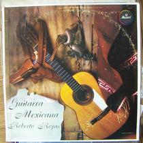 Bolero, Roberto Rojas, Guitarra Mexicana, Lp 12´,