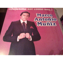 Disco De Acetato De Marco Antonio Muñiz, Dejenme Ser Como So