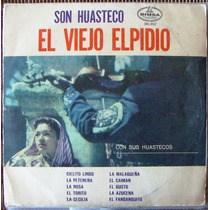 Bolero, Son Huasteco, El Viejo Elpidio Y Sus Huastecos, Lp12