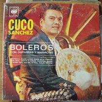 Bolero, Cuco Sanchez, Boleros Con Guitarras Y Mariachis, Lp