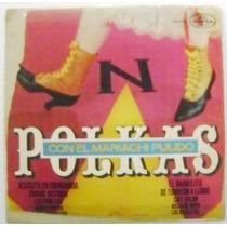 Polkas Con El Mariachi Pulido 1 Disco Lp Vinil