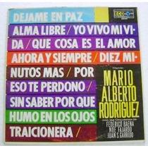 Mario Alberto Rodriguez (tenor) Con Orquestas 1 Disco Lp