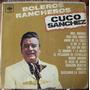 Bolero, Cuco Sanchez, Boleros Rancheros, Lp 12´,