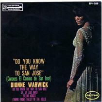 Disco 45 Rpm Dionne Warwick ( Conoces El Camino A San José)