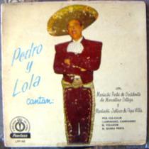 Bolero, Pedro Infante Y Lola Beltran, Cantan Mariachi, Lp10´