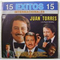 Juan Torres 15 Exitos Internacionales 1 Disco Lp Vinilo