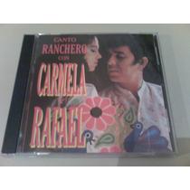 Carmela Y Rafael Canto Ranchero Con