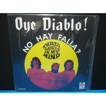 Oye Diablo - Three Souls In My Mind - Lp