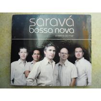 Saravá Bossa Nova Cd A Beir Do Mar Nuevo