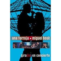 Ana Torroja Miguel Bose Girados Dvd