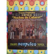 Conjunto Acapulco Tropical Lp Noches De Cabaret 1978