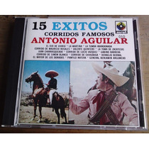 Antonio Aguilar Corridos Famosos 15 Exitos Cd 1a Ed 1989 Mdn