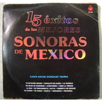 Sonoras De Mexico / 15 Exitos 1 Disco Lp Vinilo