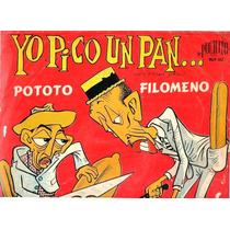 Lp Yo Pico Un Pan Tremenda Corte Tres Patines Pototo Filomen