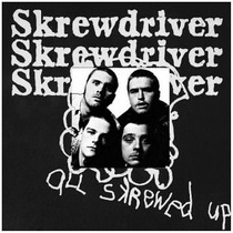 Screwdriver - All Screwed Up Lp Punk Blitz Cock Sparrer