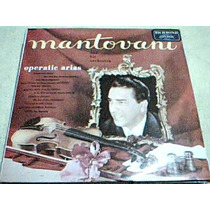 Disco Lp Mantovani Y Su Orquesta - Famosas Areas De Opera -