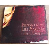 Lili Marlene Y Pedro Kominik Piensa En Mi Cd Digipack 2006
