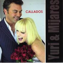 Cd Mijares & Yuri Callados De Coleccion Para Fans Raro Y Más