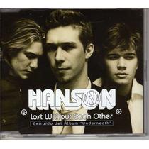 Cd Hanson Lost Without Each Other Rarisimo De Coleccion Fans