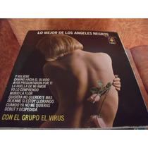 Lp Grupo El Virus, Lo Mejor De Los Angeles Negros