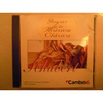 Schubert Cd Joyas De La Musica Clasica