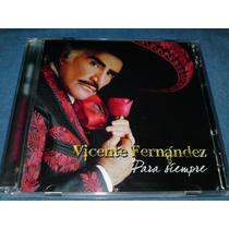 Vicente Fernandez, Para Siempre. Cd + Dvd Edicion Especial.